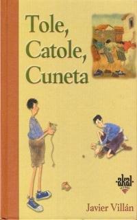 9788446012757: Tole, Catole, Cuneta. (Fuera de colección)