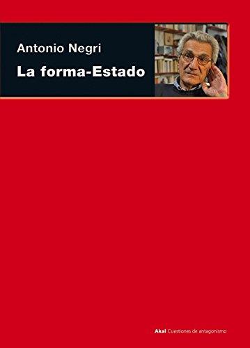 9788446012825: La forma-Estado (Cuestiones De Antagonismo/ Antagonism Matters) (Spanish Edition)