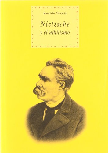 9788446012900: Nietzsche y el nihilismo/ Nietzsche and Nihilism (Historia Del Pensamiento Y La Cultura/ History of Thought and Culture) (Spanish Edition)