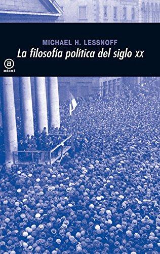 9788446012931: La filosofía política en el siglo XX (Universitaria)
