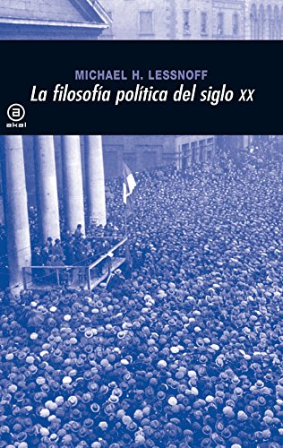 9788446012931: La filosofia politica en el siglo XX / Political Philosophers of the Twentieth Century (Nuestro Tiempo / Our Times) (Spanish Edition)