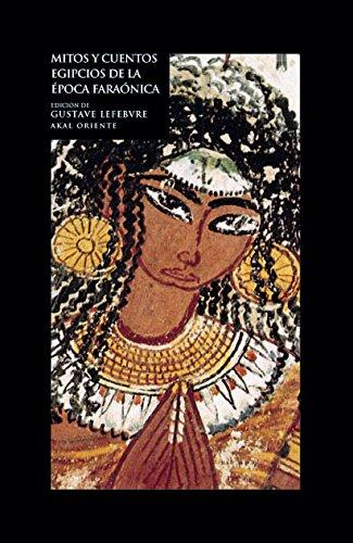 9788446012948: Mitos y cuentos egipcios de la época faraónica (Oriente)
