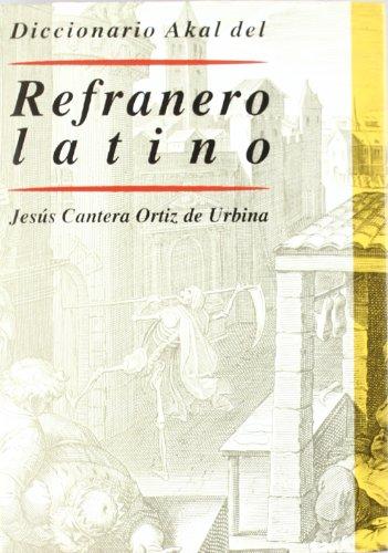 9788446012962: Diccionario Akal del refranero latino / Akal Dictionary of Latin Proverbs (Spanish Edition)