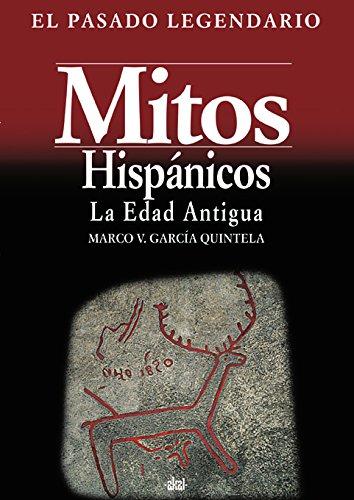 Mitos Hispanicos: La Edad Antigua (Paperback): Marco Virgilio Garcia