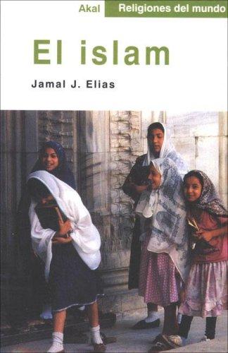 9788446013044: El islam (Religiones del mundo)