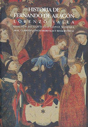 9788446013099: Historia de Fernando de Aragón (Clásicos latinos medievales y renacentistas)