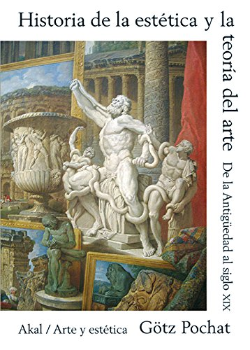 9788446013228: Historia de la estetica y la teoria del Arte/ History Of Aesthetics And Art Theory (Spanish Edition)