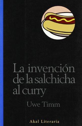 9788446014560: La invención de la salchicha al curry