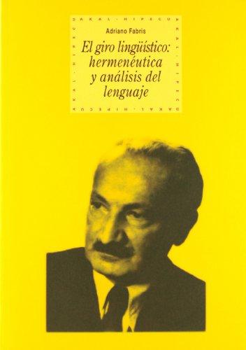9788446015192: El giro lingüístico: hermeneútica y análisis del lenguaje: 56 (Historia del pensamiento y la cultura)