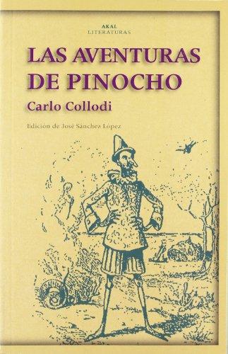 9788446015253: Las aventuras de Pinocho (Akal Literaturas)