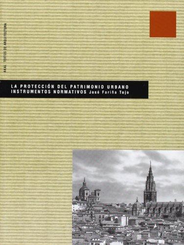 9788446015284: La protección del patrimonio urbano (Textos de arquitectura)