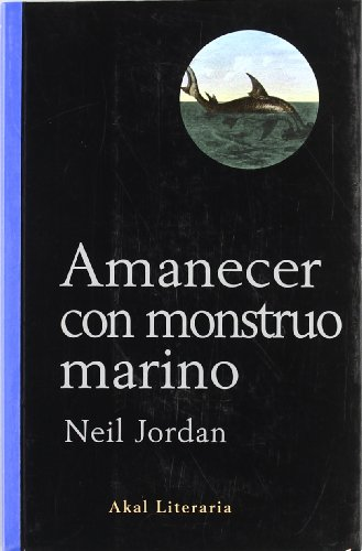 9788446015307: Amanecer con monstruo marino
