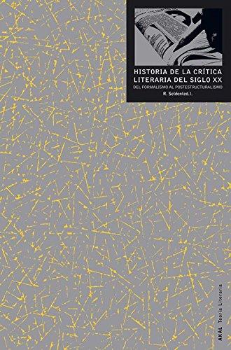 9788446015321: Historia de la crítica literaria del siglo Xx: Del formalismo al postestructuralismo (Spanish Edition)