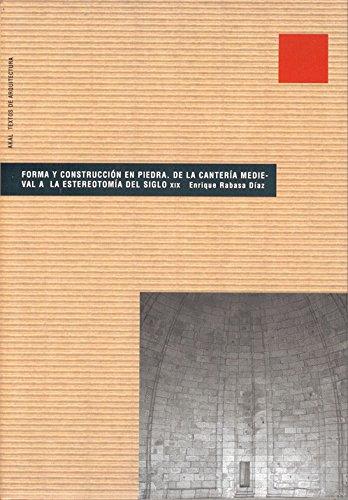 9788446015420: Forma y construcción en piedra (Textos de arquitectura)