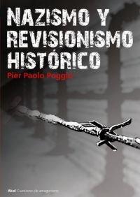 9788446015512: Nazismo y revisionismo histórico (Cuestiones de antagonismo)