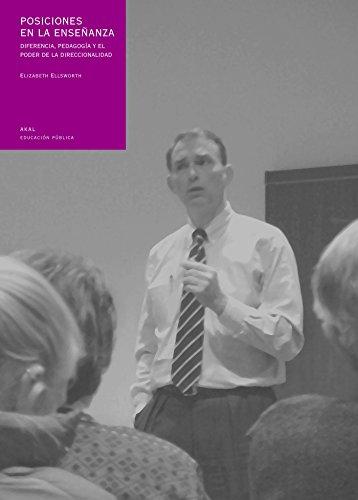 9788446015833: Posiciones en la enseñanza : diferencia, pedagogía y el poder de la direccionalidad
