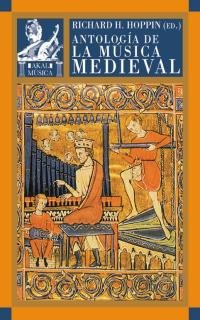 Antologia de la musica medieval / Anthology: Hoppin, Richard H.