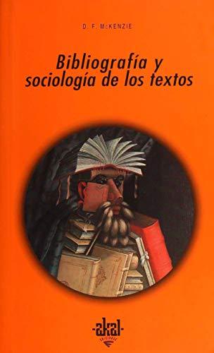 BIBLIOGRAFIA Y SOCIOLOGIA DE LOS TEXTOS: McKENZIE, D.F.