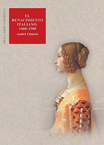 9788446016465: El Renacimiento Italiano, 1460-1500 (Arte y estética)