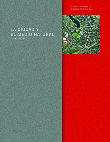 9788446016571: La Ciudad y el Medio Natural