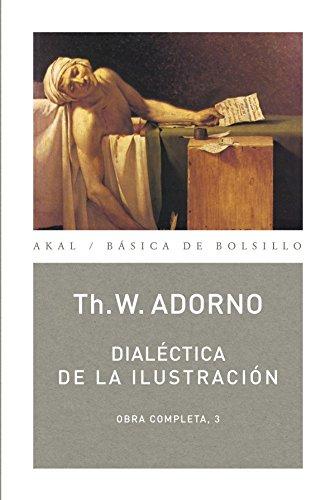 9788446016779: Dialéctica de la Ilustración: Obra completa 3 (Spanish Edition)