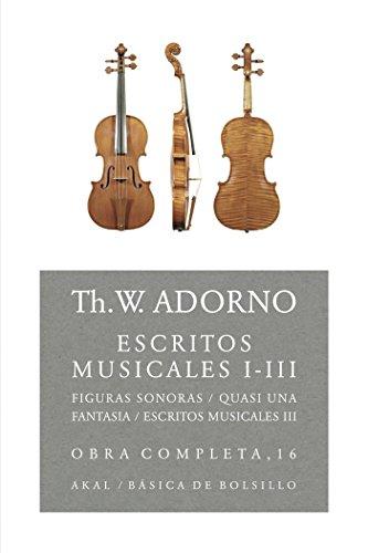 9788446016809: Escritos musicales I-III: 78 (Básica de Bolsillo)