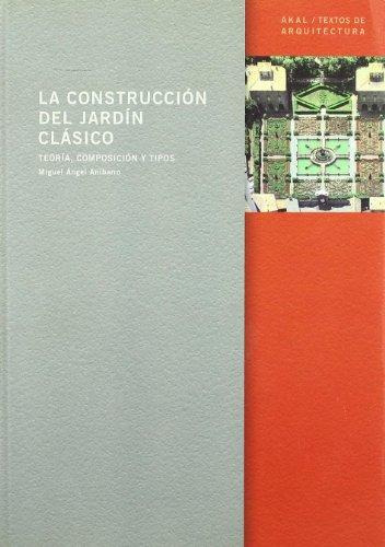 9788446017028: La construcción del jardín clásico