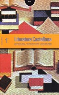 9788446017134: Literatura Castellana 1º Bachillerato. (Enseñanza bachillerato) - 9788446017134
