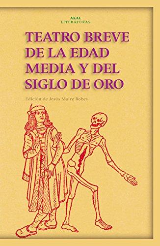 9788446017257: Teatro Breve de la Edad Media y del Siglo de oro