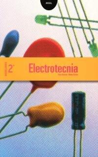 9788446017417: Electrotecnia, 2 Bachillerato