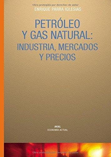 9788446017684: Petróleo y gas natural (Economía actual)