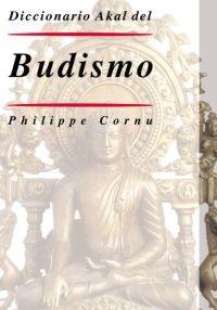 9788446017714: Diccionario Akal del Budismo: 40 (Diccionarios)
