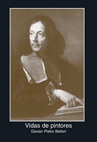 9788446017936: Vidas de pintores/ The Lives of Painters: Giovan Pietro Bellori (Fuentes De Arte) (Spanish Edition)