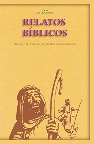 RELATOS BIBLICOS: Desde Abrahán hasta los Macabeos: