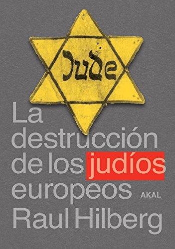 9788446018094: La destruccion de los judios europeos / The Destruction of European Jews (Cuestiones De Antagonismo) (Spanish Edition)