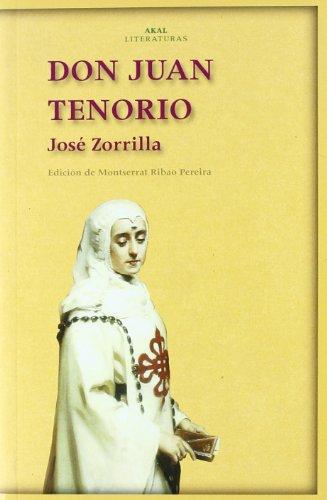 9788446018223: Don Juan Tenorio (Akal Literaturas)