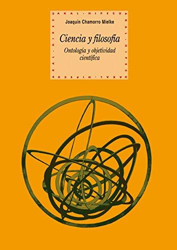 Ciencia Y Filosofia/ Science and Philosophy: Ontologia: Joaquin Chamorro Mielke