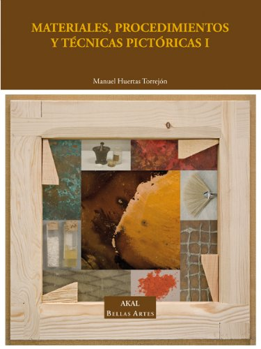 9788446018629: 1: Materiales, procedimientos y tecnicas pictoricas / Materials, processes and painting techniques (Spanish Edition)