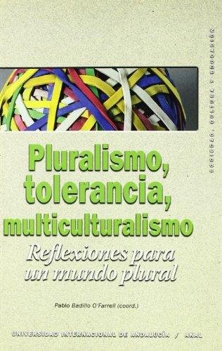 9788446018667: Pluralismo, tolerancia, multiculturalismo / Pluralism, Tolerance, Multiculturalism (Sociedad, Cultura Y Educacion) (Spanish Edition)