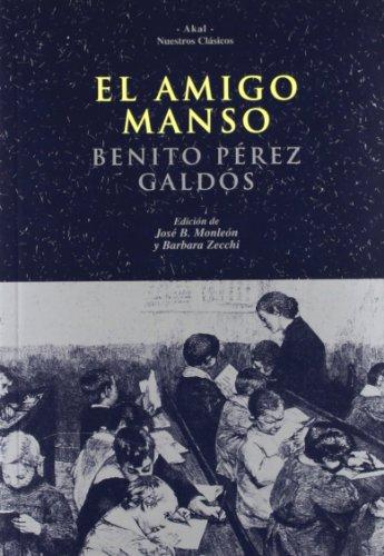 9788446018896: El amigo manso