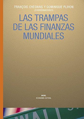 9788446018919: Las trampas de las finanzas mundiales : diagnósticos y remedios