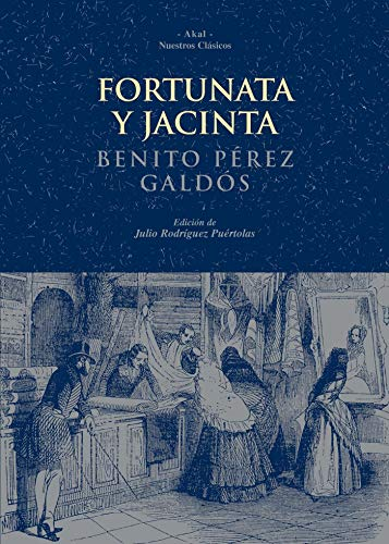 9788446018957: Fortunata y Jacinta: 38 (Nuestros clásicos)