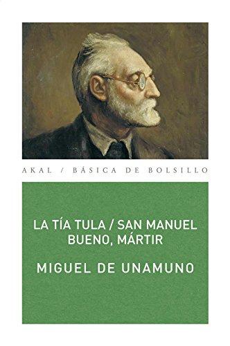 9788446019084: La tía Tula / San Manuel Bueno, mártir: 60 (Básica de Bolsillo)