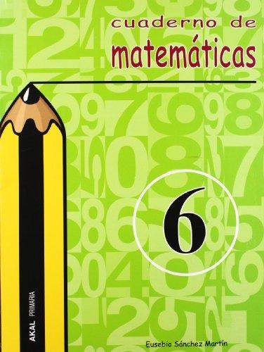 Cuaderno de matemáticas nº 6. Primaria