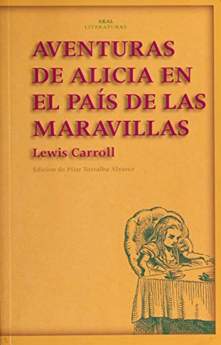 AVENTURAS DE ALICIA EN EL PAÍS DE: CARROLL, LEWIS