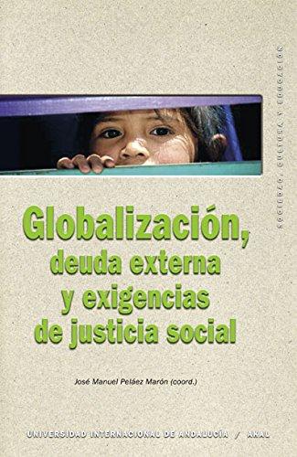 Globalizacion, Deuda Externa y Exigencias de Justicia: Jose Manuel Pelaez