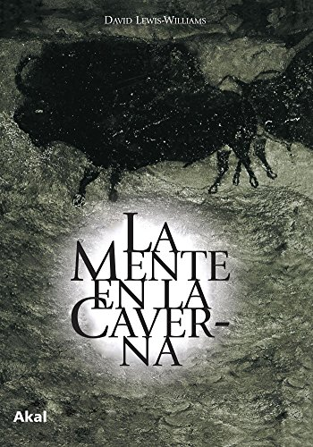 9788446020622: La Mente En La Caverna/ the Mind in the Cave (Arqueologia) (Spanish Edition)