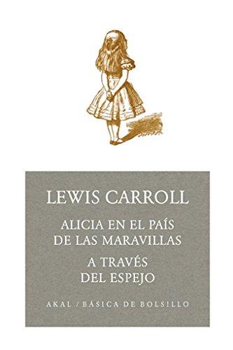 Alicia en el país de las maravillas.: Carroll, Lewis