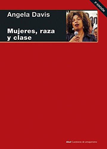 9788446020936: Mujeres, raza y clase (Cuestiones de antagonismo)