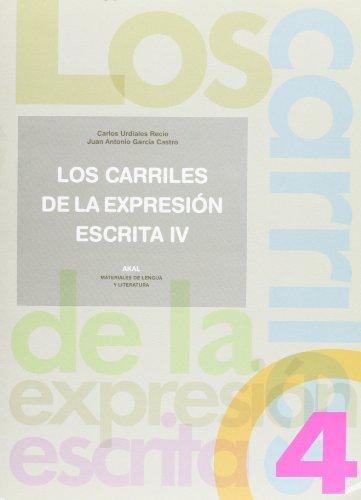 LOS CARRILES DE LA EXPRESION ESCRITA 4: Juan Antonio García